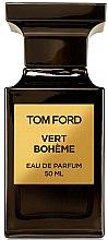 Düfte, Parfümerie und Kosmetik Tom Ford Vert Boheme - Eau de Parfum