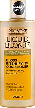 Düfte, Parfümerie und Kosmetik Conditioner mit Tamanuöl - Pro:Voke Liquid Blonde Gioss Intensifying Conditioner
