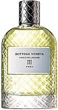 Düfte, Parfümerie und Kosmetik Bottega Veneta Parco Palladiano III Pera - Eau de Parfum