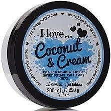 Düfte, Parfümerie und Kosmetik Pflegende Körperbutter mit Kokosnuss und Sahne - I Love... Coconut & Cream Nourishing Body Butter