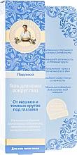 Düfte, Parfümerie und Kosmetik Feuchtigkeitsspendendes und erfrischendes Augenkonturgel gegen Schwellungen und dunkle Ringe - Rezepte der Oma Agafja