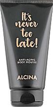 Düfte, Parfümerie und Kosmetik Anti-Aging Körpermousse - Alcina It's Never Too Late Anti-Aging Body Mousse