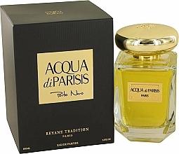 Düfte, Parfümerie und Kosmetik Reyane Tradition Acqua Di Parisis Porto Nero - Eau de Parfum