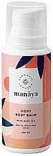 Düfte, Parfümerie und Kosmetik Leichter Körperbalsam mit Hanföl für trockene und irritierte Haut - Manaya Light Body Balm With Hemp Oil