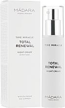 Düfte, Parfümerie und Kosmetik Reichhaltige nährende und feuchtigkeitsspendende Anti-Aging Nachtcreme - Madara Cosmetics Time Miracle Total Renewal
