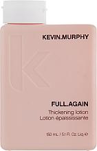 Düfte, Parfümerie und Kosmetik Haarverstärkende Lotion für natürliche Bewegung und Fülle - Kevin.Murphy Full.Again Thickening Lotion