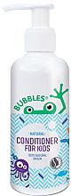 Düfte, Parfümerie und Kosmetik Kinderhaarspülung - Bubbles Conditioner For Kids