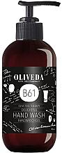 Düfte, Parfümerie und Kosmetik Handwaschgel - Oliveda B61 Hand Wash Delightful