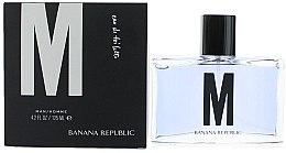 Düfte, Parfümerie und Kosmetik Banana Republic M - Eau de Toilette
