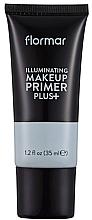 Düfte, Parfümerie und Kosmetik Illuminierender Primer - Flormar Illuminating Make Up Primer Plus