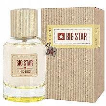 Düfte, Parfümerie und Kosmetik Big Star Indeed - Eau de Parfum