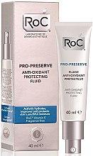 Düfte, Parfümerie und Kosmetik Antioxidatives schützendes Gesichtsfluid - RoC Pro-Preserve Anti-Oxidant Protecting Fluid