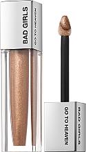 Düfte, Parfümerie und Kosmetik Lipgloss für mehr Volumen - Bad Girls Go To Heaven Volume Plumping Lip Gloss