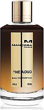 Düfte, Parfümerie und Kosmetik Mancera The Aoud - Eau de Parfum
