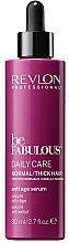 Düfte, Parfümerie und Kosmetik Anti-Aging Haarserum - Revlon Professional Be Fabulous Daily Care Anti-Aging Serum