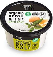 Düfte, Parfümerie und Kosmetik Badesalz mit Bio Neroli Extrakt - Organic Shop Baths Salt Organic Neroli & Salt