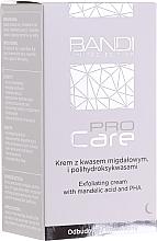 Düfte, Parfümerie und Kosmetik Exfolierende Gesichtscreme mit Mandel- und PHA-Säuren - Bandi Professional Pro Care Exfoliating Cream With Mandelic Acid And Polyhydroxy Acids