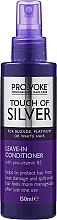 Düfte, Parfümerie und Kosmetik Conditioner für blondes oder weißes Haar mit Provitamin B5 - Pro:Voke Touch Of Silver Leave In Conditioner