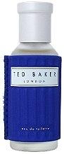 Düfte, Parfümerie und Kosmetik Ted Baker - Eau de Toilette