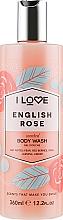 Düfte, Parfümerie und Kosmetik Duschgel mit natürlichen Fruchtextrakten - I Love English Rose Body Wash
