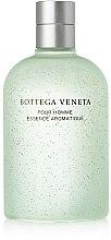 Düfte, Parfümerie und Kosmetik Bottega Veneta Pour Homme Essence Aromatique - Gesichtsreinigungsgel