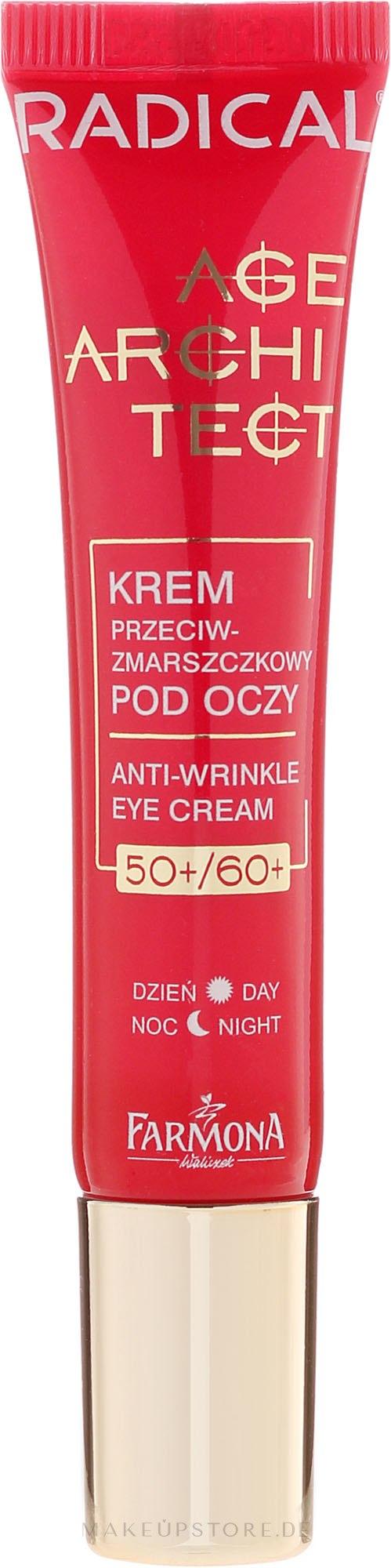 Anti-Falten Tages-und Nachtcreme gegen dunkle Augenringe und Schwellungen 50+/60+ - Farmona Radical Age Architect Anti Wrinkle Eye Cream 60+ — Bild 15 ml