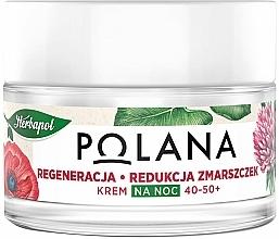 Düfte, Parfümerie und Kosmetik Gesichtscreme für die Nacht 40-50+ - Polana