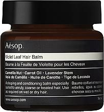 Düfte, Parfümerie und Kosmetik Haarbalsam mit nährstoffreicher Pflanzenbutter und hydratisierenden Nussölextrakten - Aesop Violet Leaf Hair Balm