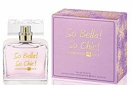 Düfte, Parfümerie und Kosmetik Mandarina Duck So Bella! So Chic! - Eau de Toilette