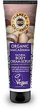 Düfte, Parfümerie und Kosmetik Aufweichende Peelingcreme für den Körper mit Macadamia - Planeta Organica Organic Macadamia Natural Body Scrub