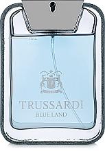 Düfte, Parfümerie und Kosmetik Trussardi Blue Land - Eau de Toilette