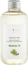 Düfte, Parfümerie und Kosmetik Massageöl Sibirische Tanne - Kanu Nature Siberian Fir Massage Oil