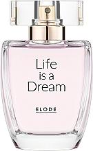 Düfte, Parfümerie und Kosmetik Elode Life is a Dream - Eau de Parfum