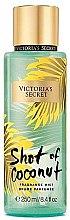 Düfte, Parfümerie und Kosmetik Parfümiertes Körperspray - Victoria's Secret Shot Of Coconut Fragrance Mist