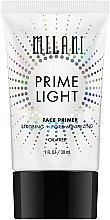 Düfte, Parfümerie und Kosmetik Porenminimierender und leuchtender Gesichtsprimer mit Strobe-Effekt - Milani Prime Light Strobing + Pore-Minimizing Face Primer
