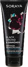 Düfte, Parfümerie und Kosmetik Nährender Körperbalsam mit Abyssinianöl - Soraya Black Orchid & Diamonds Nourishing Body Balm