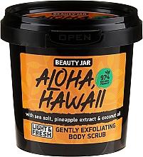 Düfte, Parfümerie und Kosmetik Sanftes Körperpeeling mit Meersalz, Ananasextrakt und Kokosöl - Beauty Jar Aloha Hawaii Gently Exfoliating Body Scrub
