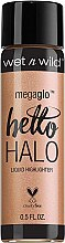Düfte, Parfümerie und Kosmetik Flüssiger Highlighter - Wet N Wild MegaGlo Hello Halo Liquid Highlighter
