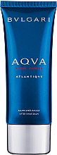 Düfte, Parfümerie und Kosmetik Bvlgari Aqva Pour Homme Atlantiqve - After Shave Balsam