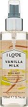 Düfte, Parfümerie und Kosmetik Körperspray Vanillemilch - I Love... Vanilla Milk Body Mist