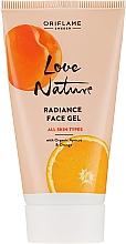 Düfte, Parfümerie und Kosmetik Tonisierendes Gesichtsgel mit Bio-Aprikose und Orange - Oriflame Love Nature Radiance Face Gel