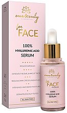Düfte, Parfümerie und Kosmetik Feuchtigkeitsspendendes Anti-Falten Gesichtsserum mit Hyaluronsäure - One&Only Cosmetics For Face&Neckline 100% Hyaluronic Acid Serum