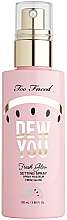 Düfte, Parfümerie und Kosmetik Make-up-Fixierung - Too Faced Dew You Fresh Glow Setting Spray