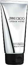 Düfte, Parfümerie und Kosmetik Jimmy Choo Urban Hero - Parfümiertes Duschgel