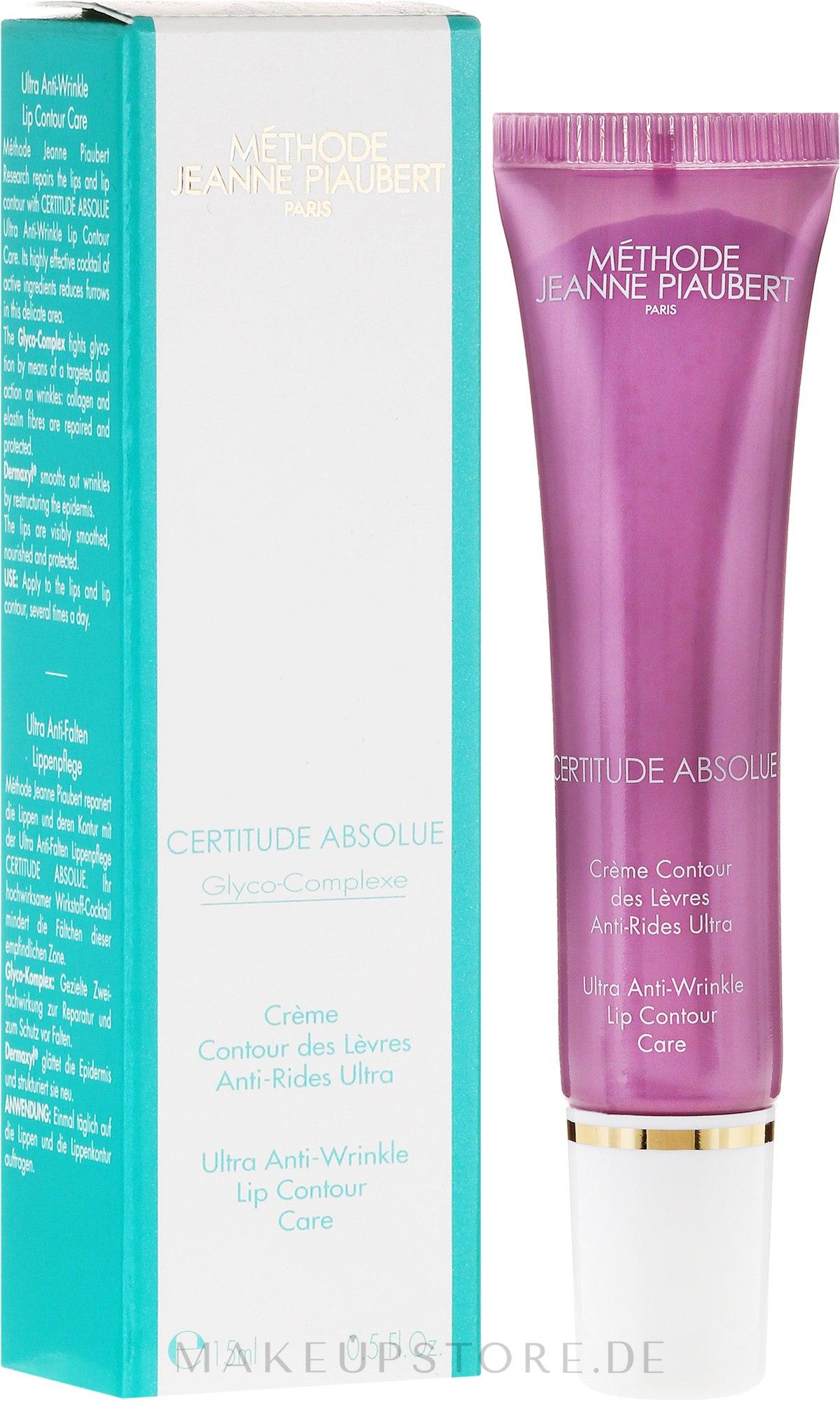 Ultra Anti-Falten Lippencreme - Methode Jeanne Piaubert Certitude Absolue Ultra Anti-Wrinkle Lip Contour Care — Bild 15 ml