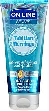 Düfte, Parfümerie und Kosmetik Glättendes Körperpeeling - On Line Senses Body Scrub Tahitian Morning