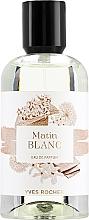 Düfte, Parfümerie und Kosmetik Yves Rocher Matin Blanc - Eau de Parfum
