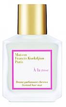 Düfte, Parfümerie und Kosmetik Maison Francis Kurkdjian A La Rose - Parfümierter Haarnebel