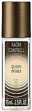 Düfte, Parfümerie und Kosmetik Naomi Campbell Queen of Gold - Parfümiertes Körperspray