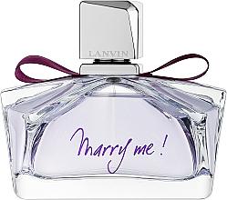 Düfte, Parfümerie und Kosmetik Lanvin Marry Me - Eau de Parfum